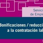 Guía de Bonificaciones/Reducciones a la Contratación Laboral – Enero 2018